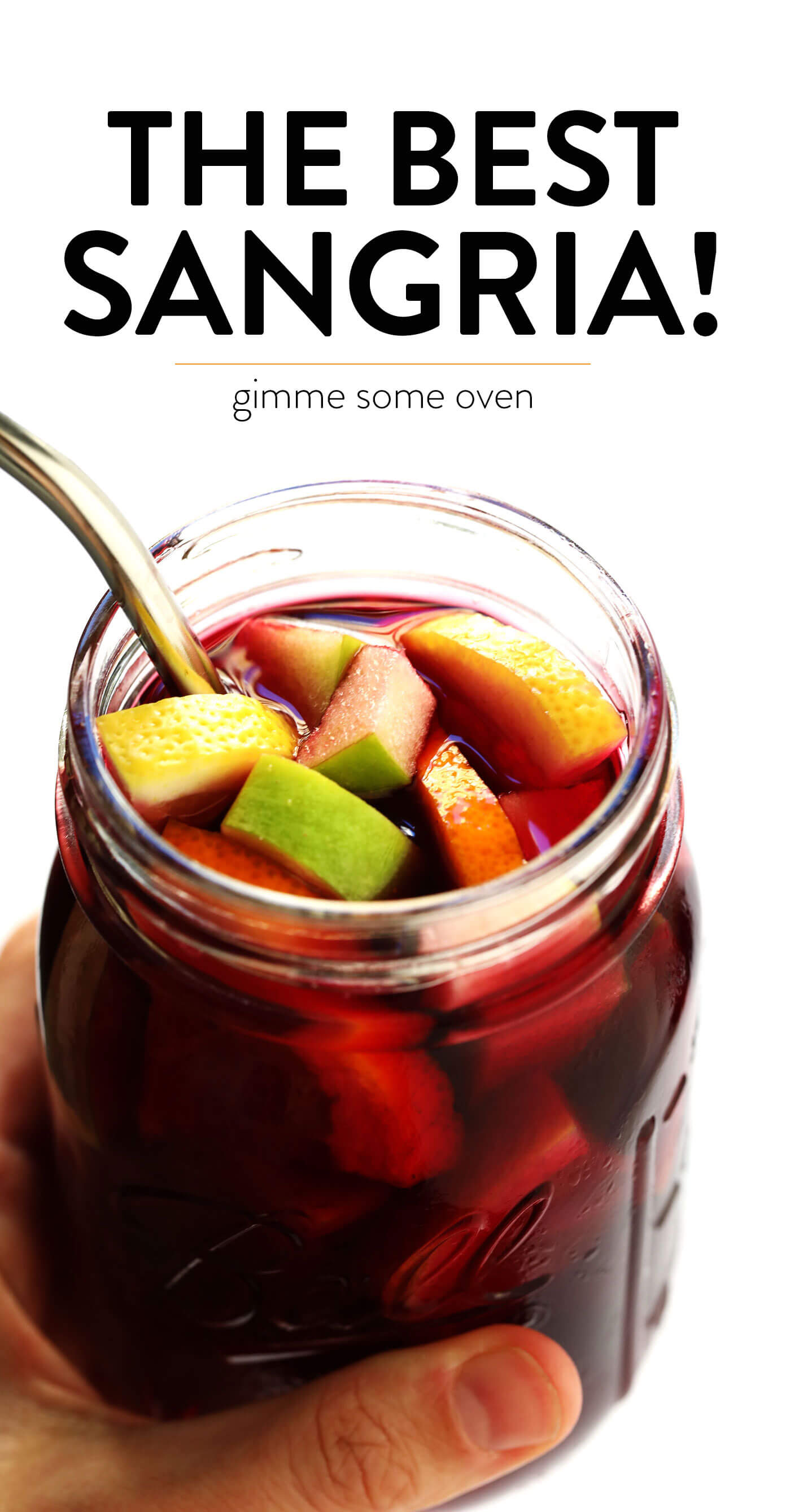The BEST Sangria Recipe from Gimme Some Oven